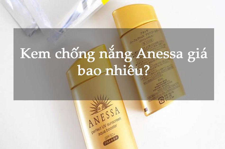 Kem chống nắng Anessa giá bao nhiêu?