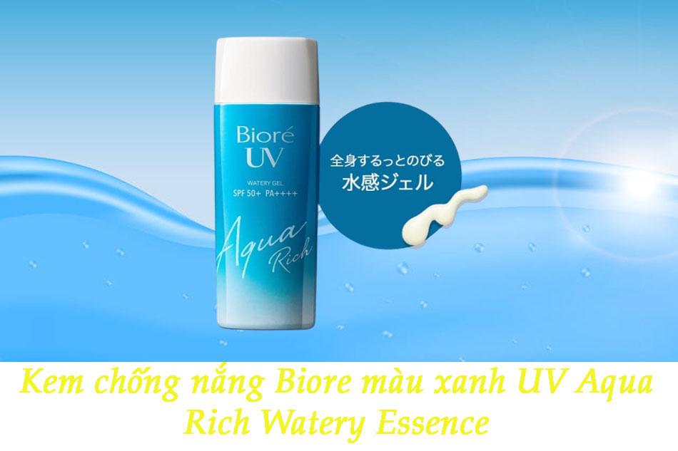 Kem chống nắng Biore màu xanh UV Aqua Rich Watery Essence