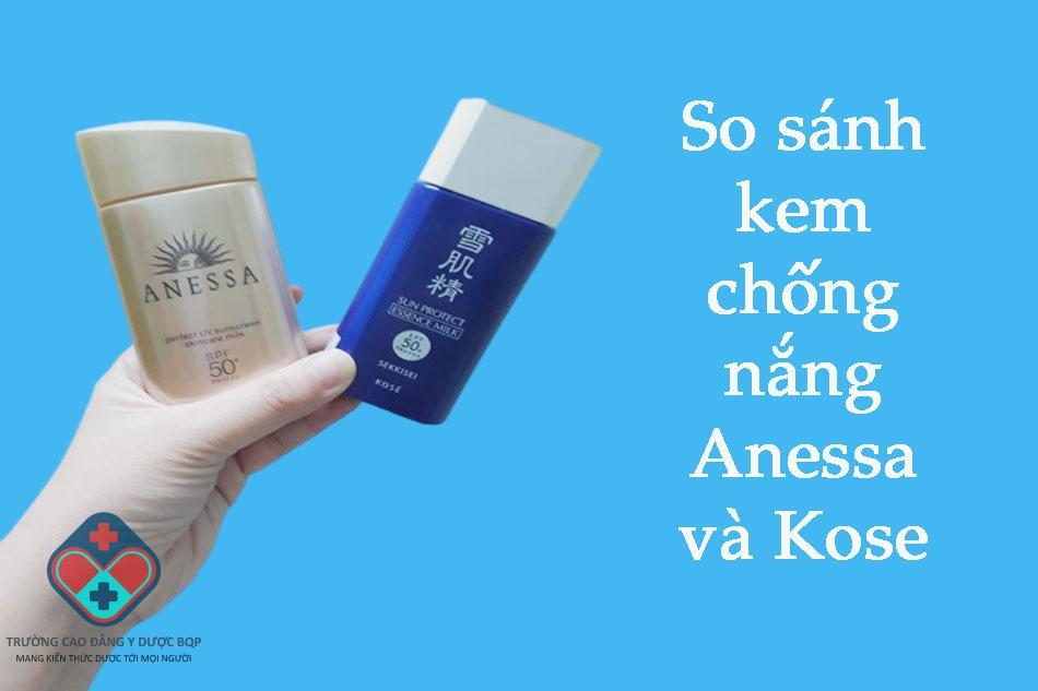 So sánh kem chống nắng Anessa và Kose