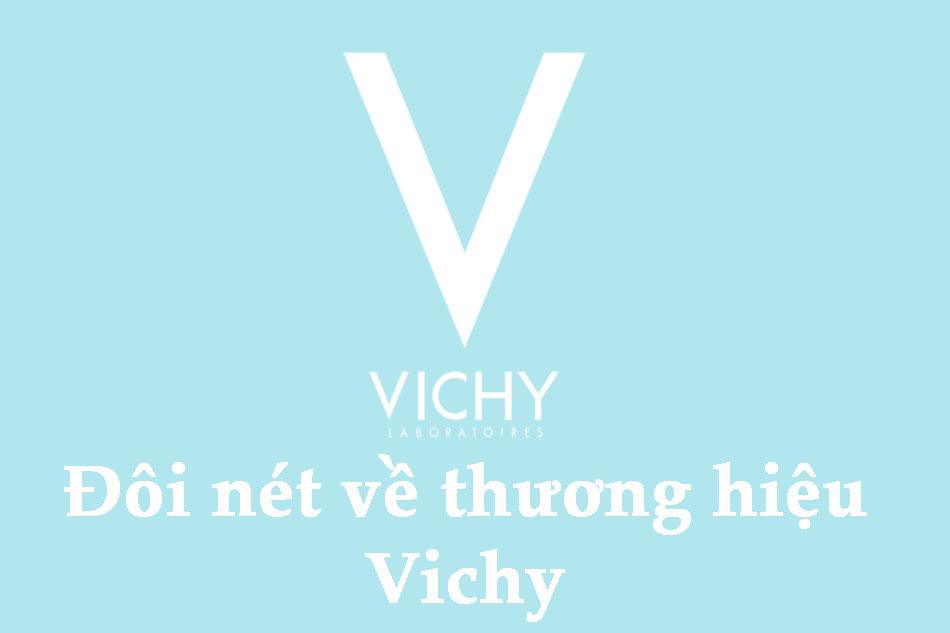 Đôi nét về thương hiệu Vichy