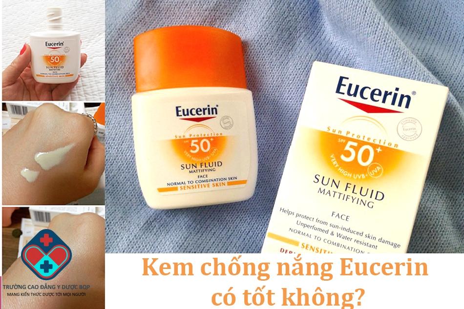 Kem chống nắng Eucerin có tốt không?
