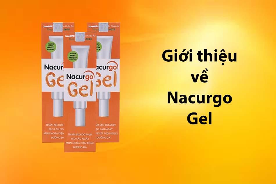 Giới thiệu về sản phẩm Nacurgo gel