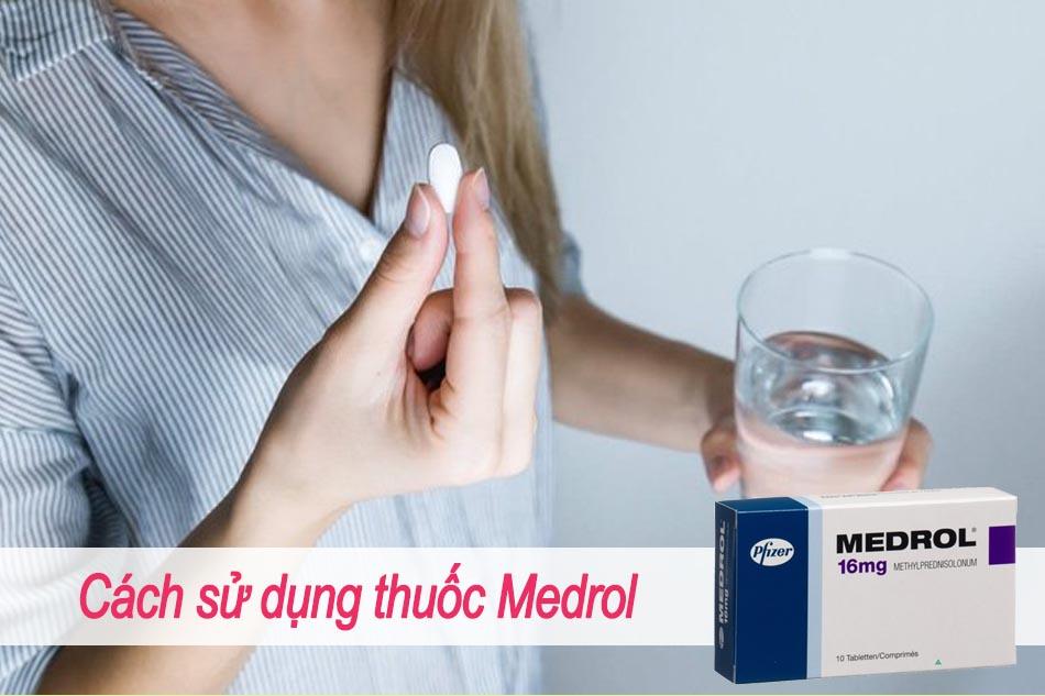 Cách sử dụng thuốc Medrol